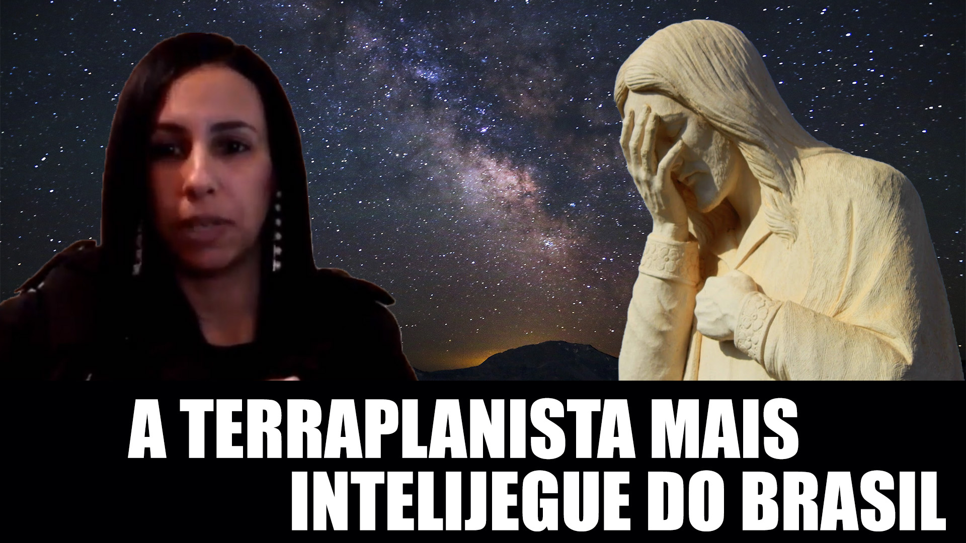 A TERRAPLANISTA MAIS INTELIJEGUE DO BRASIL